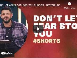 Pastor Steven Furtick - Don't Let Your Fear Stop You