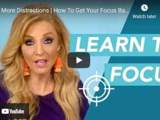 Terri Savelle Foy - No More Distractions | How To Get Your Focus Back