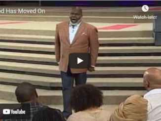Bishop TD Jakes Sermon - God Has Moved On