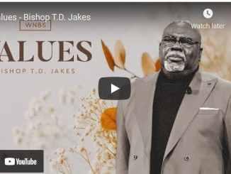 Bishop TD Jakes Sermon - Values