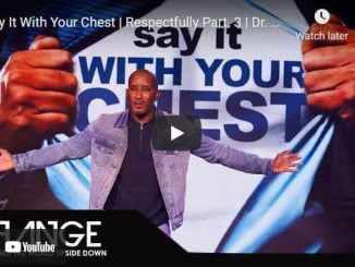 Dr. Dharius Daniels Sermon - Say It With Your Chest