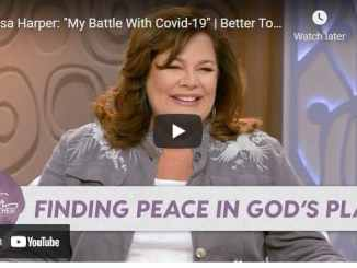 """Lisa Harper: """"My Battle With Covid-19"""""""