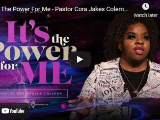 Pastor Cora Jakes Coleman Sermons: It's The Power For Me