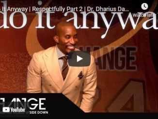 Pastor Dharius Daniels Sermon - Do It Anyway