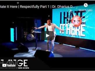 Pastor Dharius Daniels Sermon - I Hate It Here
