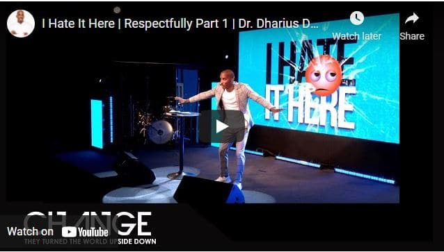Pastor Dharius Daniels Sermon - I Hate It Here