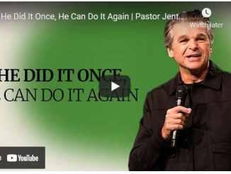 Pastor Jentezen Franklin Sermon - If He Did It Once, He Can Do It Again