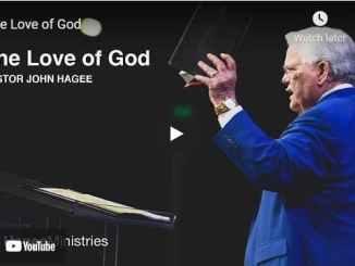 Pastor John Hagee Sermons: The Love of God