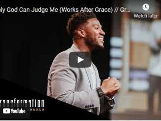 Pastor Michael Todd - Only God Can Judge Me (Works After Grace)