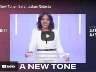 Pastor Sarah Jakes Roberts Sermon - A New Tone