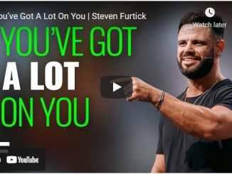 Pastor Steven Furtick Sermons - You've Got A Lot On You