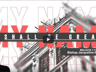 Bishop Jackie McCullough Sermons - My Name Shall Be Great