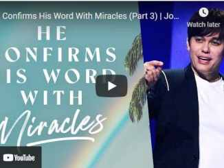 Joseph Prince Sermons: He Confirms His Word With Miracles (Part 3)