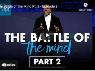 Pastor Creflo Dollar Sermons: The Battle of the Mind