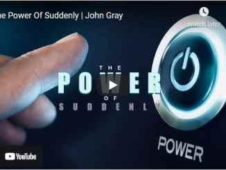 Pastor John Gray Sermon: The Power Of Suddenly