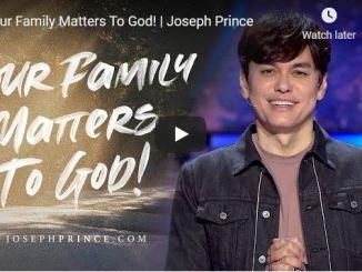 Pastor Joseph Prince Sermons: Your Family Matters To God!