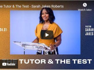 Pastor Sarah Jakes Roberts Sermons: The Tutor & The Test