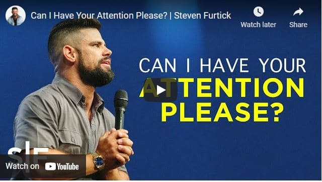 Pastor Steven Furtick Sermons: Can I Have Your Attention Please?