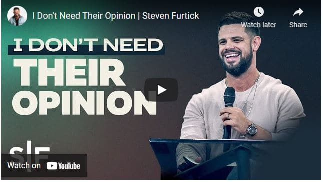 Pastor Steven Furtick Sermons: I Don't Need Their Opinion