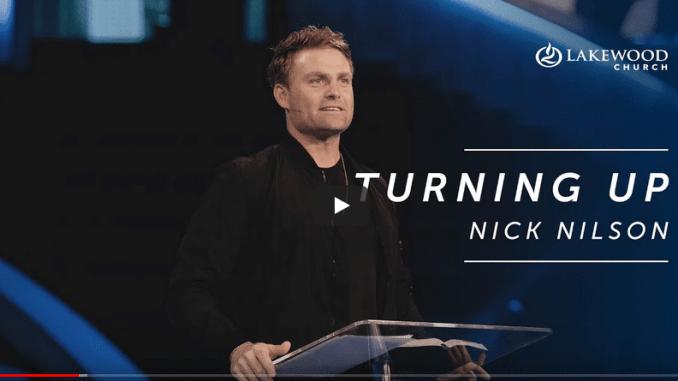 Pastor Nick Nilson Sermons - Turning up