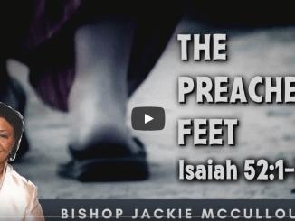Bishop Jackie McCullough Sermons - The Preacher's Feet