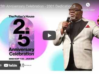 25th Anniversary Celebration Of The Potters House By Bishop TD Jakes