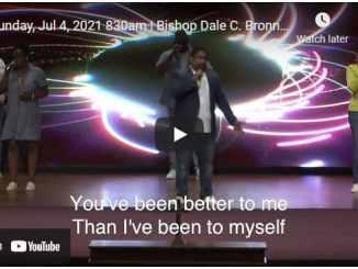 Bishop Dale Bronner Sunday Live Service July 4 2021