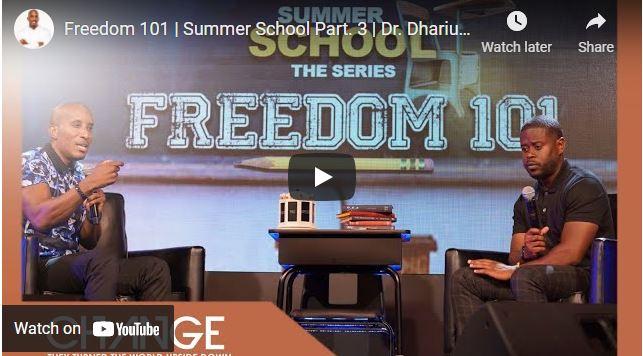 Dr. Dharius Daniels: Freedom 101   Summer School Part. 3