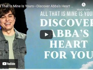 Joseph Prince: All That Is Mine Is Yours—Discover Abba's Heart For You