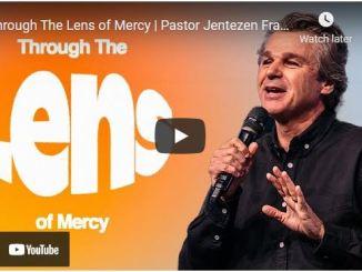 Pastor Jentezen Franklin Sermon: Through The Lens of Mercy