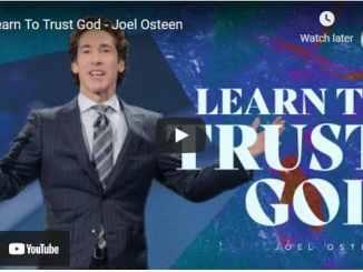 Pastor Joel Osteen Sermon: Learn To Trust God