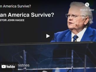 Pastor John Hagee Message: Can America Survive?