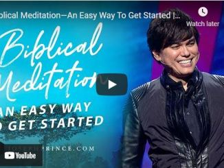 Pastor Joseph Prince: Biblical Meditation - An Easy Way To Get Started