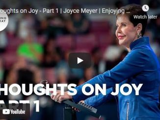 Joyce Meyer Message: Thoughts on Joy - Part 1