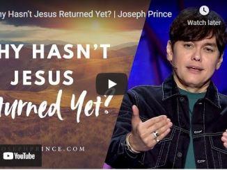 Pastor Joseph Prince Sermon: Why Hasn't Jesus Returned Yet?