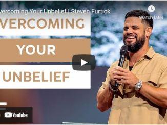 Pastor Steven Furtick Sermon: Overcoming Your Unbelief