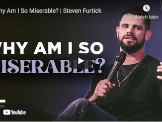 Pastor Steven Furtick Sermon: Why Am I So Miserable?