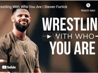 Pastor Steven Furtick Sermon: Wrestling With Who You Are