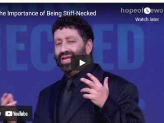 Rabbi Jonathan Cahn: The Importance of Being Stiff-Necked