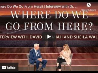 Interview with Dr. David Jeremiah: Where Do We Go From Here?