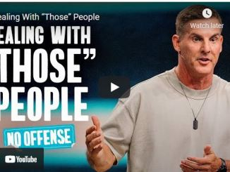 """Pastor Craig Groeschel Sermon: Dealing With """"Those"""" People"""