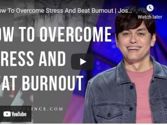 Pastor Joseph Prince: How To Overcome Stress And Beat Burnout