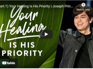 Pastor Joseph Prince Sermon: Your Healing Is His Priority (Part 1)