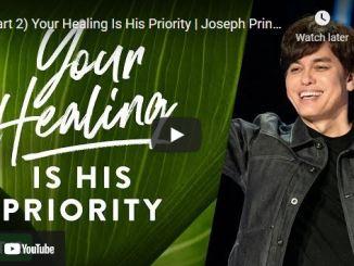 Pastor Joseph Prince Sermon: Your Healing Is His Priority (Part 2)