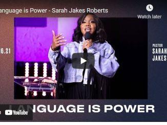 Pastor Sarah Jakes Roberts Sermon: Language is Power