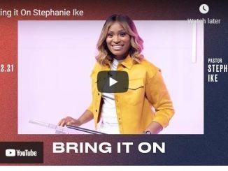 Pastor Stephanie Ike Sermons: Bring it On