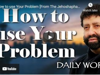 Rabbi Jonathan Cahn Message: How to use Your Problem
