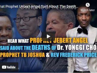 Uebert Angel Reacts To Death Of Dr Yonggi Cho, Prophet TB Joshua