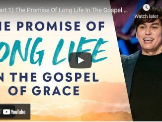 Joseph Prince: The Promise Of Long Life In The Gospel Of Grace (Part 1)