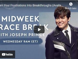 Joseph Prince: Turn Your Frustrations Into Breakthroughs